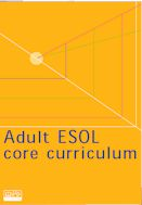 Nationally-developed ESOL materials including: a pdf version of the ESOL core curriculum; an ESOL initial assessment tool; ESOL generic teaching and learning materials; and a pack of materials for use with refugees and asylum seekers.